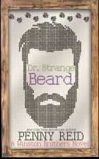 Dr. Strange Beard - A Small Town Romantic Comedy ebook by Penny Reid