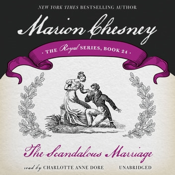 The Scandalous Marriage audiobook by M. C. Beaton