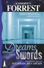 Dreams and Swords ebook by Katherine V. Forrest