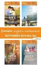 Harlequin Superromance September 2016 Box Set - Whispers Under a Southern Sky\All I Want\The Lottery Winner\At First Touch ebook by Joanne Rock, Nicole Helm, Emilie Rose,...