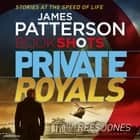 Private Royals - BookShots audiobook by James Patterson, Robert G Slade