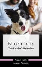 The Soldier's Valentine ebook by Pamela Tracy