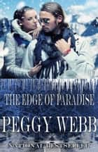 The Edge of Paradise ebook by Peggy Webb