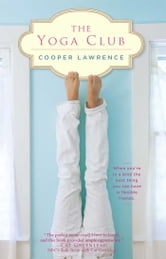 The Yoga Club ebook by Cooper Lawrence