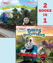 Dinos & Discoveries/Emily Saves the World (Thomas & Friends) ebook by Random House