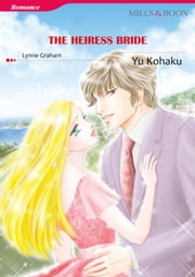 THE HEIRESS BRIDE (Mills & Boon Comics) - Mills & Boon Comics ebook by Lynne Graham