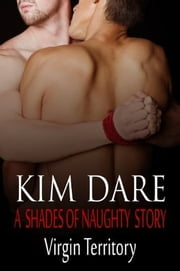 Virgin Territory ebook by Kim Dare