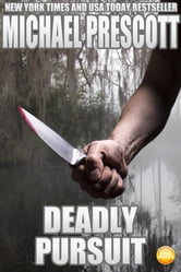 Deadly Pursuit ebook by Michael Prescott