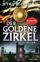 Der goldene Zirkel - Thriller ebook by Steve Berry, Wolfgang Thon