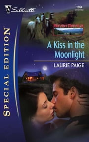 A Kiss in the Moonlight ebook by Laurie Paige