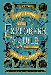 The Explorers Guild - Volume One: A Passage to Shambhala  eBook par Kevin Costner, Jon Baird