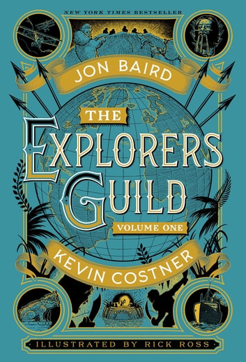 The Explorers Guild - Volume One: A Passage to Shambhala eBook by Kevin Costner,Jon Baird