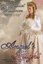 Angel's Flight ebook by Juliet Waldron