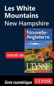 Les White Mountains - New Hampshire ebook by Collectif