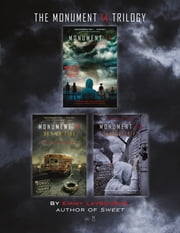 The Monument 14 Trilogy - Monument 14, Sky on Fire, and Savage Drift ebook by Emmy Laybourne