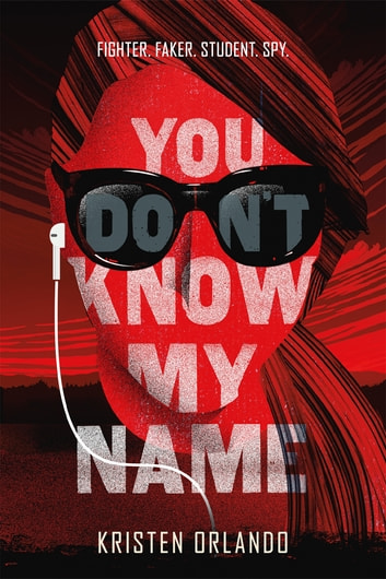 You Don't Know My Name ebook by Kristen Orlando