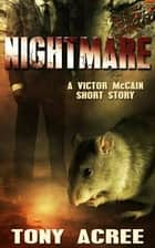 Nightmare ebook by Tony Acree