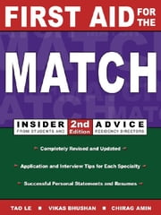 First Aid for the Match: Insider Advice from Students and Residency Directors ebook by Kobo.Web.Store.Products.Fields.ContributorFieldViewModel