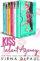 Kiss Talent Agency Boxed Set (Books 1-6) ebook by