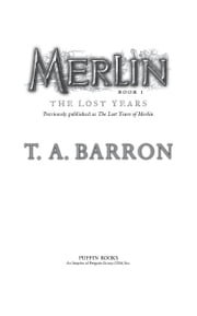 The Lost Years - Book 1 ebook by T. A. Barron