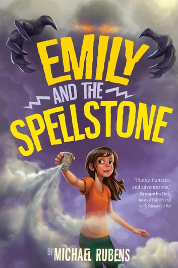 Emily and the Spellstone ebook by Michael Rubens