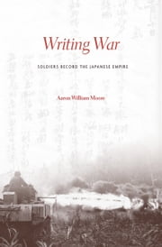 Writing War ebook by Aaron William Moore