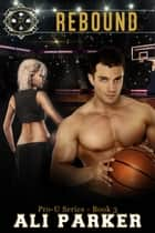 Rebound ebook by Ali Parker