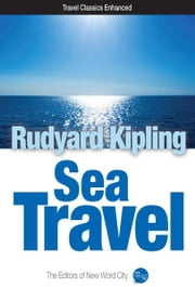 Sea Travel ebook by Rudyard Kipling and The Editors of New Word City