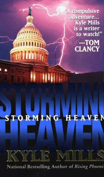Storming Heaven ebook by Kyle Mills
