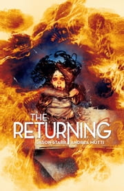 The Returning Vol.1 ebook by Jason Starr,Andrea Mutti