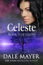 Celeste - Book 3 of the Glory Series ebook by