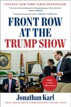 Front Row at the Trump Show ebook by
