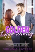 Golden Opportunity ebook by Virginia Taylor