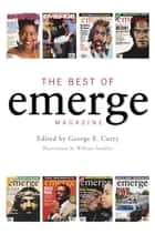 The Best of Emerge Magazine ebook by William Sandifer, Brenda L. Webber, Sylvester Monroe,...