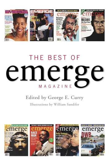 The Best of Emerge Magazine eBook by Brenda L. Webber,Sylvester Monroe,Les Payne,George E. Curry