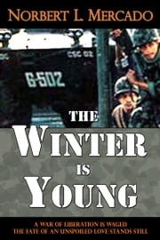 The Winter Is Young ebook by Norbert Mercado