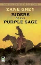 Riders of the Purple Sage ekitaplar by Zane Grey