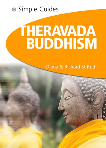 Theravada Buddhism - Simple Guides ebook by Diana St. Ruth,Richard St. Ruth