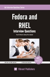 Fedora and RHEL Interview Questions You'll Most Likely Be Asked ebook by Vibrant Publishers