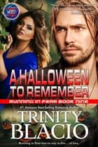A Halloween to Remember ebook by Trinity Blacio