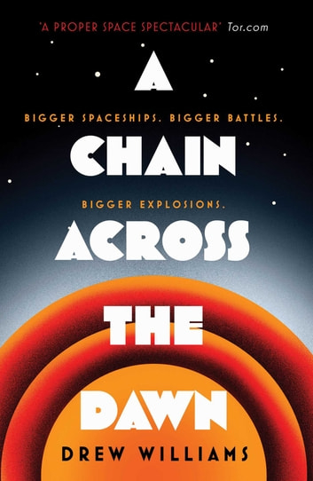 A Chain Across the Dawn ebook by Drew Williams