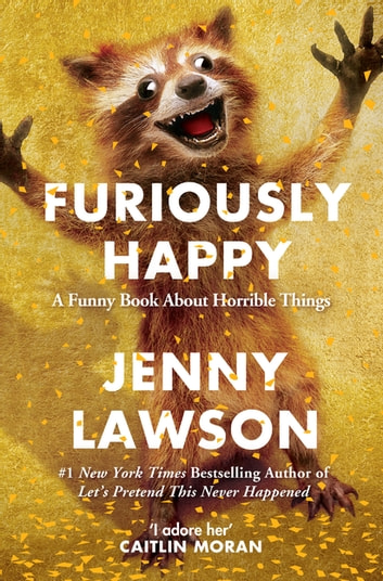 Furiously Happy ebook by Jenny Lawson