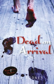 Dead on Arrival ebook by Anne Rooney