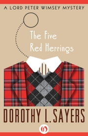 The Five Red Herrings ebook by Dorothy L. Sayers