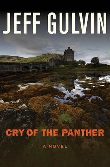 Cry of the Panther - A Novel ebook by Jeff Gulvin