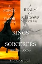 Kings and Sorcerers Bundle (Books 4 and 5) ebook by