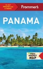Frommer's Panama ebook by Nicholas Gill