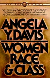 Women, Race, & Class ebook by Angela Y. Davis