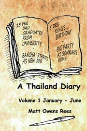 A Thailand Diary ebook by Matt Owens Rees