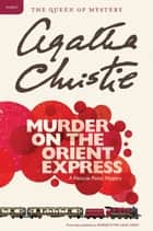 Murder on the Orient Express eBook von Agatha Christie